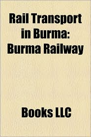 Rail Transport in Burma: Burma Railway