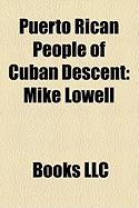 Puerto Rican People of Cuban Descent: Mike Lowell