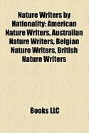 Nature Writers by Nationality: American Nature Writers, Australian Nature Writers, Belgian Nature Writers, British Nature Writers