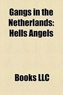 Gangs in the Netherlands: Hells Angels