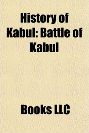 History of Kabul: Civil war in Afghanistan, Battle of Kabul, Afshar Operation, 2003 loya jirga, Kabul Airlift, Operation Storm-333 - Source: Wikipedia