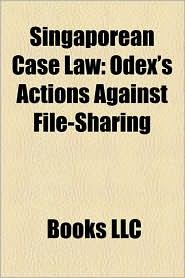 Singaporean Case Law - Books Llc