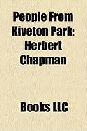 People from Kiveton Park: Herbert Chapman