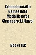Commonwealth Games Gold Medallists for Singapore: Li Jiawei