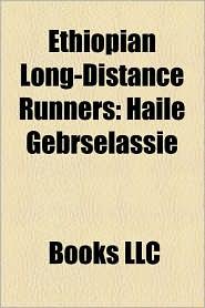 Ethiopian Long-Distance Runners - Books Llc