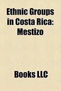 Ethnic Groups in Costa Rica: Mestizo