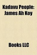 Kadavu People: James Ah Koy