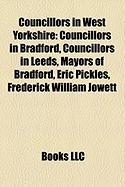 Councillors in West Yorkshire: Councillors in Bradford, Councillors in Leeds, Mayors of Bradford, Eric Pickles, Frederick William Jowett