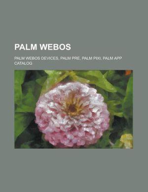 Palm Webos: Palm Pre, Webos, Palm Pixi, Palm App Catalog