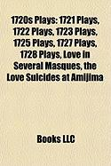 1720s Plays: 1721 Plays, 1722 Plays, 1723 Plays, 1725 Plays, 1727 Plays, 1728 Plays, Love in Several Masques (Study Guide)