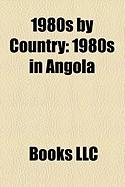 1980s by Country: 1980s in Angola