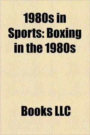 1980s In Sports - Books Llc
