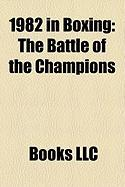 1982 in Boxing: The Battle of the Champions