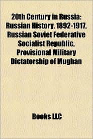 20th century in Russia: Flight and expulsion of Germans, Russian Soviet Federative Socialist Republic, Russian history, 1892-1917 - Source: Wikipedia