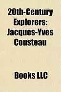 20th-Century Explorers: Jacques-Yves Cousteau