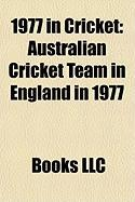 1977 in Cricket: Australian Cricket Team in England in 1977