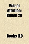War of Attrition: Rimon 20