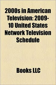 2000s In American Television - Books Llc