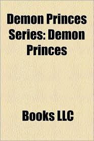 Demon Princes Series: Demon Princes, the Book of Dreams, Star King, the Killing Machine, the Face, the Palace of Love