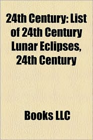24th Century - Books Llc