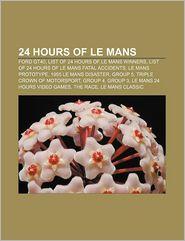 24 Hours Of Le Mans - Books Llc