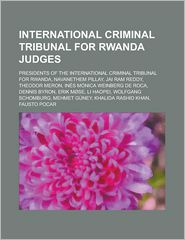 International Criminal Tribunal For Rwanda Judges - Books Llc