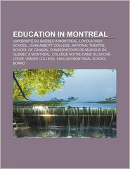 Education In Montreal - Books Llc