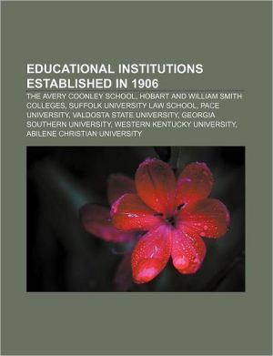 Educational Institutions Established In 1906