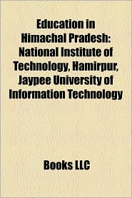 Education In Himachal Pradesh - Books Llc