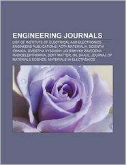 Engineering journals: List of Institute of Electrical and Electronics Engineers publications, Acta Materialia, Scientia Iranica - Source: Wikipedia