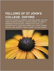 Fellows Of St John's College, Oxford - Books Llc
