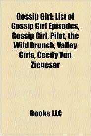 Gossip Girl - Books Llc