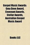 Gospel Music Awards: Covenant Awards