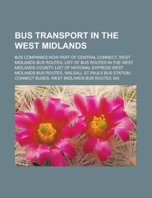 Bus transport in the West Midlands: Bus companies now part of Central Connect, West Midlands bus routes, List of bus routes in the West Midlands county, List of National Express West Midlands bus routes, Walsall St Pauls bus station