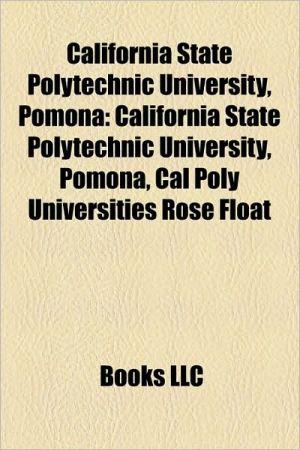 California State Polytechnic University, Pomona: Cal Poly Universities Rose Float, Cal Poly Pomona College of Environmental Design