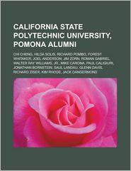 California State Polytechnic University, Pomona Alumni - Books Llc