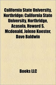 California State University, Northridge - Books Llc