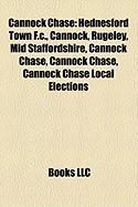 Cannock Chase: Hednesford Town F.C., Cannock, Rugeley, Mid Staffordshire, Cannock Chase, Cannock Chase, Cannock Chase Local Elections