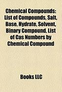 Chemical Compounds: List of Cas Numbers by Chemical Compound