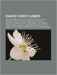 Dance Video Games - Books Llc