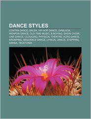 Dance styles: Contra dance, Salsa, Hip-hop dance, Diablada, Weapon dance, Old-time music, B-boying, Show choir, Line dance, Clogging - Source: Wikipedia