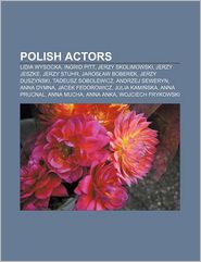 Polish Actors - Books Llc