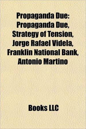 Propaganda Due: Members of Propaganda Due, Roberto Calvi, Silvio Berlusconi, Licio Gelli, Vittorio Emanuele, Prince of Naples
