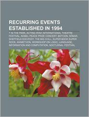 Recurring Events Established In 1994 - Books Llc