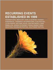 Recurring Events Established In 1999 - Books Llc
