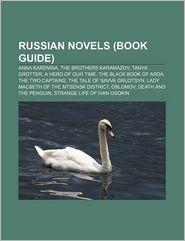 Russian Novels - Books Llc