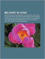 Military In Utah - Books Llc