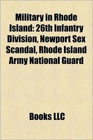 Military In Rhode Island - Books Llc