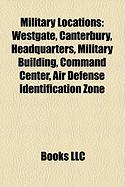 Military Locations: Westgate, Canterbury
