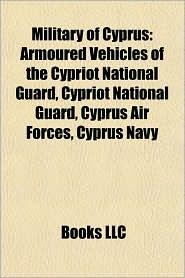 Military of Cyprus: British military in Cyprus, Cyprus Ministers of Defence, Military history of Cyprus - Source: Wikipedia